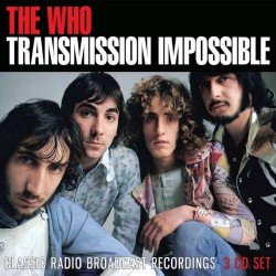 The Who - Transmission Impossible - 3CD