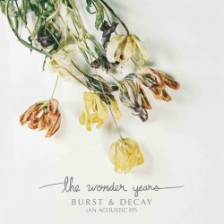 The Wonder Years - Burst & Decay (An Acoustic EP) - LP COLOURED