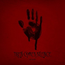 Then Comes Silence - Blood - CD