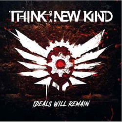 Think Of A New Kind - Ideals Will Remain - CD DIGIPAK