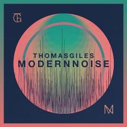Thomas Giles - Modern Noise - CD