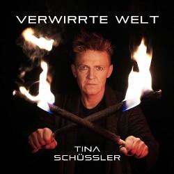Tina Schüssler - Verwirrte Welt - CD