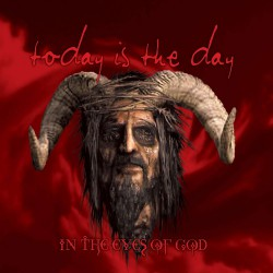 Today Is The Day - In The Eyes Of God - CD