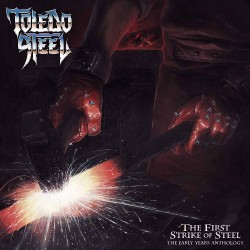 Toledo Steel - First Strike Of Steel - CD DIGIPAK