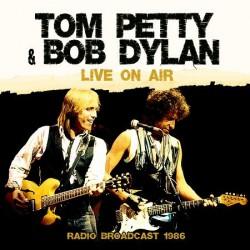 Tom Petty & Bob Dylan - Live On Air - Radio Broadcast 1986 - LP