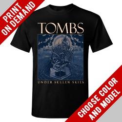 Tombs - Under Sullen Skies - Print on demand