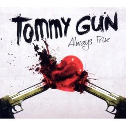 Tommy Gun - Always True - CD DIGIPAK