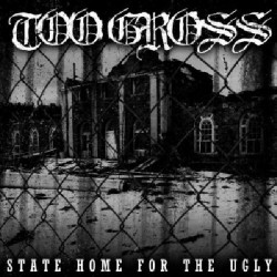 Too Gross - State Home for the Ugly - Maxi single CD