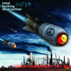 Total Fucking Destruction - Hater - CD