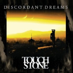 Touchstone - Discordant Dreams - CD