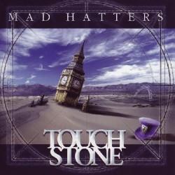 Touchstone - Mad Hatters - Maxi single Digipak