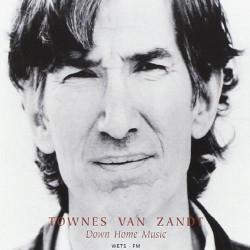 Townes Van Zandt - Down Home Music - CD DIGIPAK
