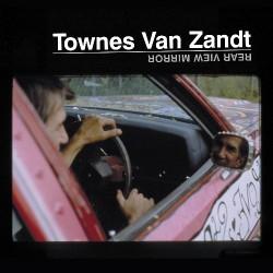 Townes Van Zandt - Rear View Mirror - LP