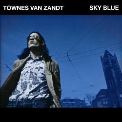 Townes Van Zandt - Sky Blue - LP Gatefold