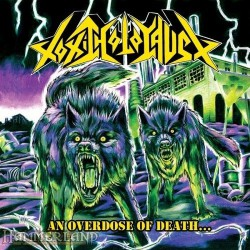 Toxic Holocaust - An Overdose Of Death... - CD
