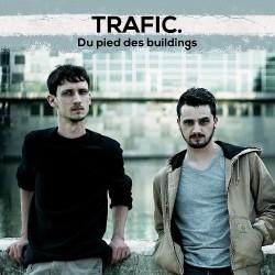 Trafic - Du Pied Des Buildings - CD EP