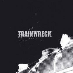 Trainwreck - Trainwreck - LP