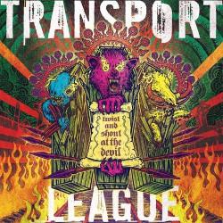 Transport League - Twist And Shout At The Devil - CD DIGIPAK