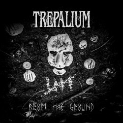 Trepalium - From The Ground - CD DIGIPAK