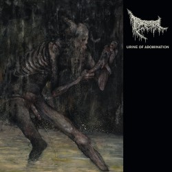 Triumvir Foul - Urine Of Abomination - CD