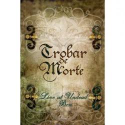 Trobar De Morte - Live At Undead - DVD DIGIPAK