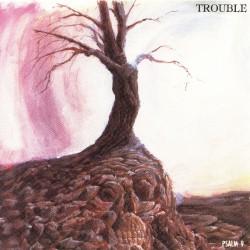 Trouble - Psalm 9 - CASSETTE