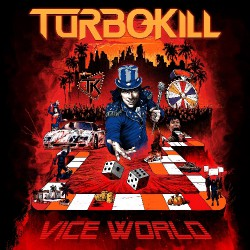 Turbokill - Vice World - CD DIGIPAK
