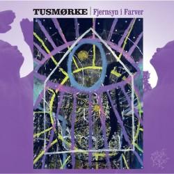 Tusmorke - Fjernsyn I Farver - LP Gatefold