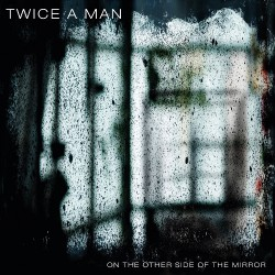 Twice A Man - On the Other Side - CD DIGIPAK
