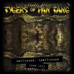 Tygers Of Pan Tang - Hellbound Spellbound '81 - CD DIGIPAK