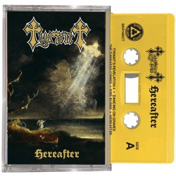 Tyrant - Hereafter - CASSETTE