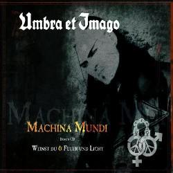 Umbra Et Imago - Machina Mundi + Weinst Du & Feuer Und Licht - 2CD DIGIPAK