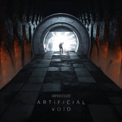 Unprocessed - Artificial Void - CD DIGIPAK