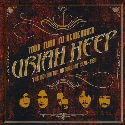 Uriah Heep - Your Turn To Remember - The Definitive Anthology 1970-1990 - 2CD DIGIPAK