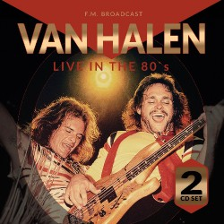 Van Halen - Live In The 80's - DOUBLE CD