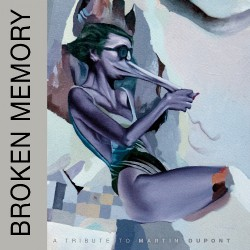 Various Artists - Broken Memory - A Tribute To Martin Dupont - LP