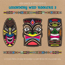 Various Artists - Keb Darge And Little Edith's Legendary Wild Rockers Vol. 3 - CD DIGISLEEVE