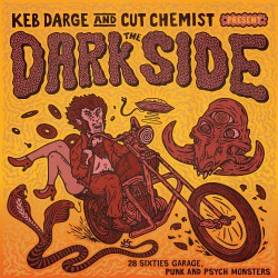 Various Artists - Keb Darge & Cut Chemist Present The Dark Side: : 28 Sixties Garage Punk And Psyche Monsters - 2CD DIGISLEEVE