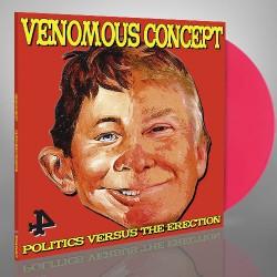 Venomous Concept - Politics Versus The Erection - LP COLOURED + Digital