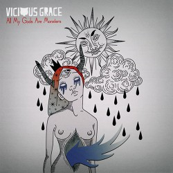 Vicious Grace - All My Gods Are Monsters - CD