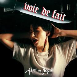 Voie De Fait - Ange Ou Demon - CD