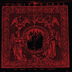 Vomitchapel - The House Of The Lord Despoiled - CD