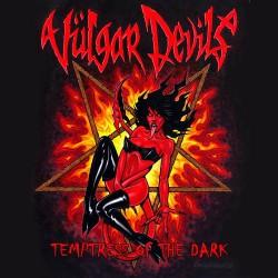 Vülgar Devils - Temptress Of The Dark - CD