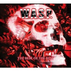 W.A.S.P. - The Best Of The Best - CD DIGISLEEVE