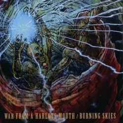 War From A Harlots Mouth / Burning Skies - War from a Harlots Mouth / Burning Skies - CD