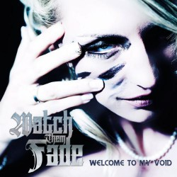 Watch Them Fade - Welcome To My Void - CD