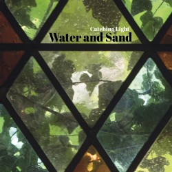 Water And Sand - Catching Light - CD DIGIPAK