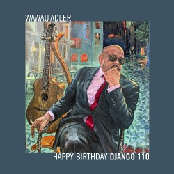Wawau Adler - Happy Birthday Django 110 - CD