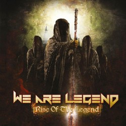 We Are Legend - Rise of the Legend - CD DIGIPAK