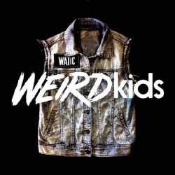 We Are The In Crowd - Weird Kids - CD
